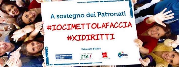 Campagna a sostegno dei Patronati #IOCIMETTOLAFACCIA